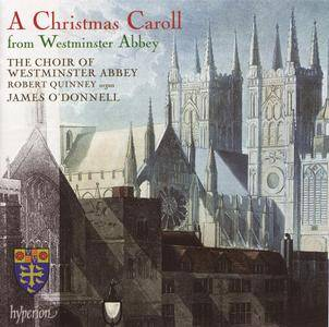 The Choir of Westminster Abbey, James O'Donnell, Robert Quinney - A Christmas Caroll From Westminster Abbey (2008)
