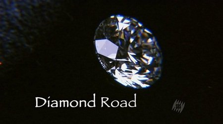 Discovery Channel – Diamond Road (2008)