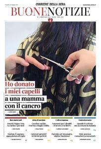 Corriere della Sera Buone Notizie - 22 Maggio 2018