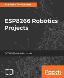 ESP8266 Robotics Projects : DIY Wi-Fi controlled robots