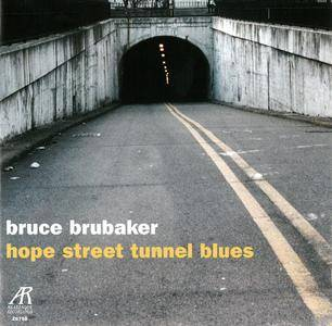 Bruce Brubaker - Hope Street Tunnel Blues: Music for Piano by Philip Glass & Alvin Curran (2007) [Re-Up]