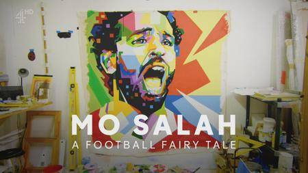 Channel 4 - Mo Salah: A Football Fairy Tale (2018)