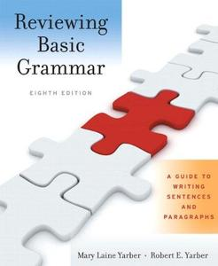 Reviewing Basic Grammar: A Guide to Writing Sentences and Paragraphs (Repost)