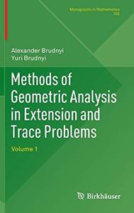 Methods of Geometric Analysis in Extension and Trace Problems: Volume 1