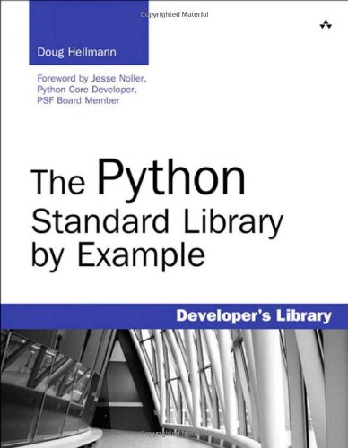 The Python Standard Library by Example (Repost)