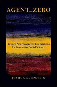 Agent_Zero: Toward Neurocognitive Foundations for Generative Social Science