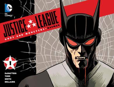 Justice League - Gods  Monsters - Batman 001 2015 Digital