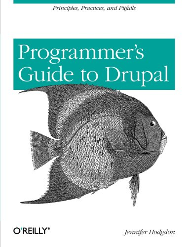 Programmer's Guide to Drupal (repost)