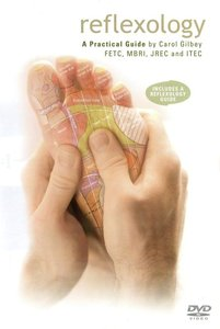 Reflexology - A Practical guide by Carol Gilbey [repost]