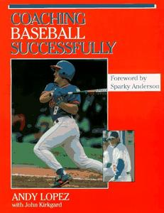 Coaching Baseball Successfully (Coaching Youth) [Repost]