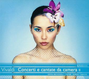 L'Astrée, Gemma Bertagnolli - Vivaldi: Concerti e cantate da camera II (2004)