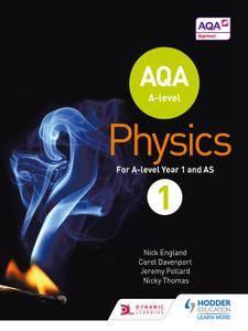 AQA A Level Physics Student: Book 1