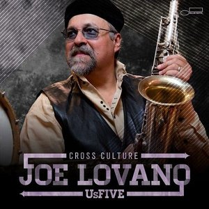 Joe Lovano - Cross Culture (2013) [Official Digital Download 24bit/96kHz]