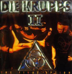 Die Krupps - II: The Final Option (1993)