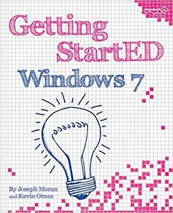 Getting StartED with Windows 7 (Repost)