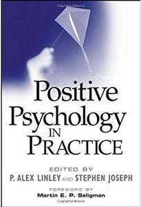 Positive Psychology in Practice [Repost]