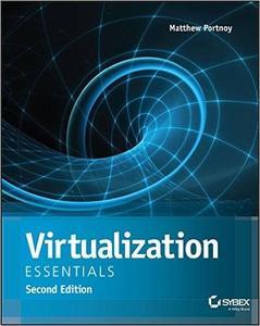 Virtualization Essentials by Matthew Portnoy (repost)