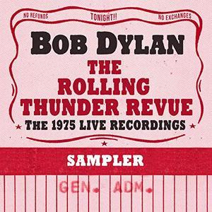 Bob Dylan - The Rolling Thunder Revue- The 1975 Live Recordings (Remastered Sampler) (2019) [Official Digital Download 24/96]
