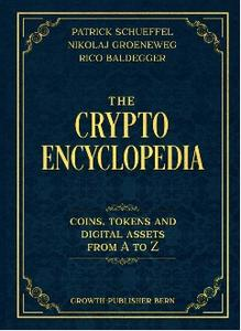 The Crypto Encyclopedia: Coins Tokens and Digital Assets from A to Z