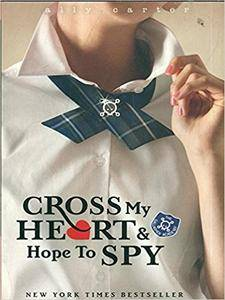 1-Cross My Heart and Hope to Spy (Gallagher Girls) By Ally Carter. Includes E-reader Book Light.