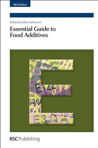 Essential Guide to Food Additives