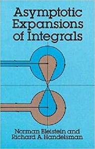 Asymptotic Expansions of Integrals (Dover Books on Mathematics)