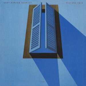 Gary Burton Quartet - Picture This (1982/2019) [Official Digital Download 24/96]