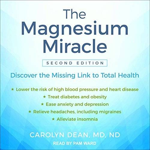 The Magnesium Miracle  2nd Edition  Audiobook     Avaxhome