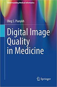 Digital Image Quality in Medicine