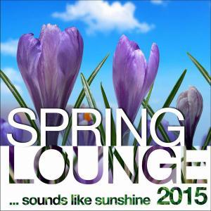 V.A. - Spring Lounge 2015 - Sounds Like Sunshine (2015)
