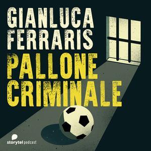 «Che fine ha fatto il signor Song? - Pallone criminale E2S01» by Gianluca Ferraris