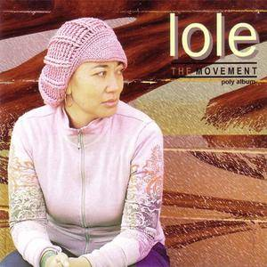 Lole - The Movement (Poly Album) (2007) {Urban Sounds Samoa/Exile Music} **[RE-UP]**