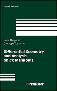 Differential Geometry and Analysis on CR Manifolds