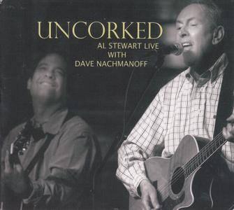 Al Stewart & Dave Nachmanoff - Uncorked (2010)