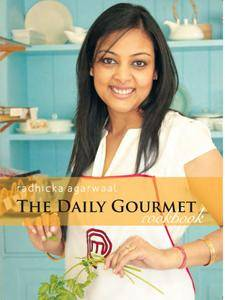 The Daily Gourmet Cook Book: Impress your guests with delectable Indian, Continental, Oriental & Mexican dishes