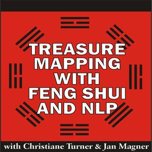 «Treasure Mapping with Feng Shui and NLP» by Christiane Turner,Jan Magner