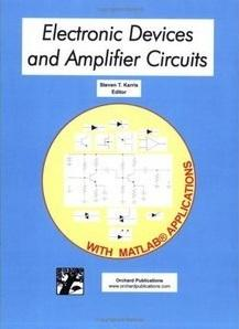 Electronic Devices and Amplifier Circuits with MATLAB Applications (repost)