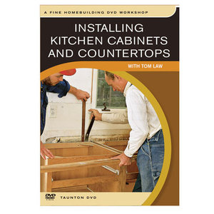 Installing Kitchen Cabinets and Countertops: with Tom Law