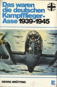 Das waren die deutschen Kampfflieger-Asse 1939-1945 (Repost)