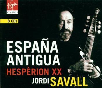 Jordi Savall & Hesperion XX - Espana Antigua - Spanish Secular Music c.1200-1700 (2001) {8CD Virgin Classics}