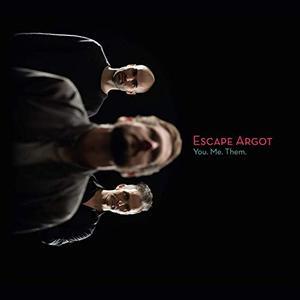 Escape Argot - You. Me. Them. (2019)