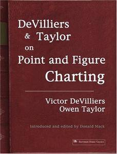 DeVilliers and Taylor on Point and Figure Charting (Repost)