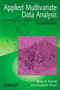 Applied Multivariate Data Analysis, 2nd Edition (Repost)