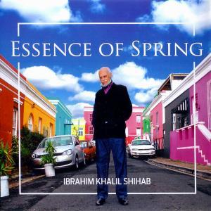 Ibrahim Khalil Shihab - Essence of Spring (2019)