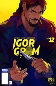 Igor Grom 012 (2018) (digital) (d'argh-Empire)