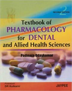 Textbook of Pharmacology for Dental and Allied Health Sciences (2nd Edition)