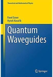 Quantum Waveguides [Repost]