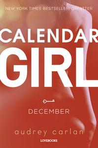 «Calendar Girl: December» by Audrey Carlan