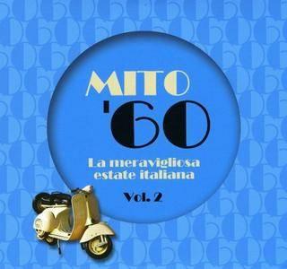 VA - Mito '60 La meravigliosa estate italiana Vol.II (2018)