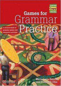 Games for Grammar Practice: A Resource Book of Grammar Games and Interactive Activities (Repost)
